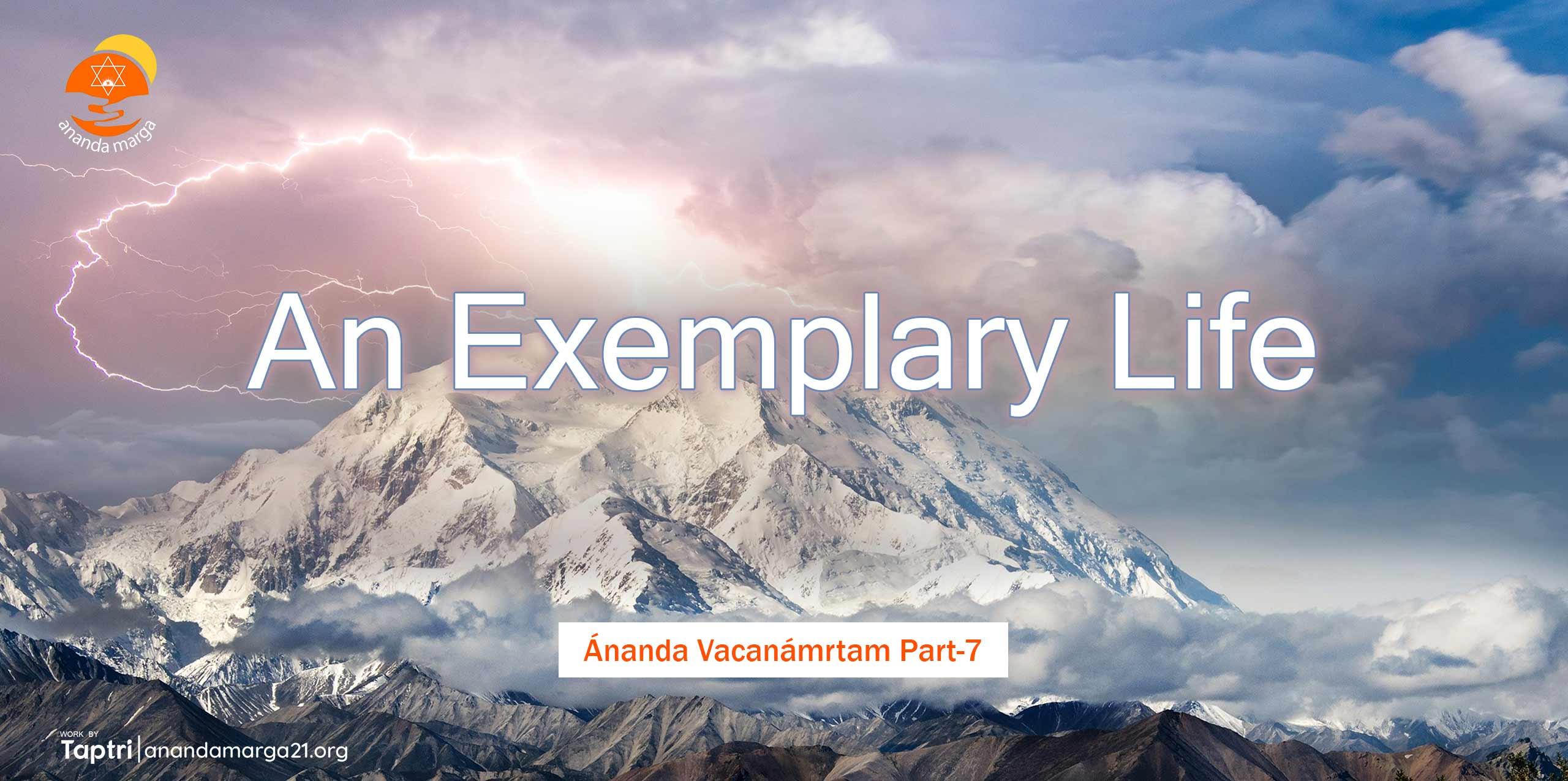 An-Exemplary-Life-Marga-Ananda-Vacanamrtm-07-anandamarga