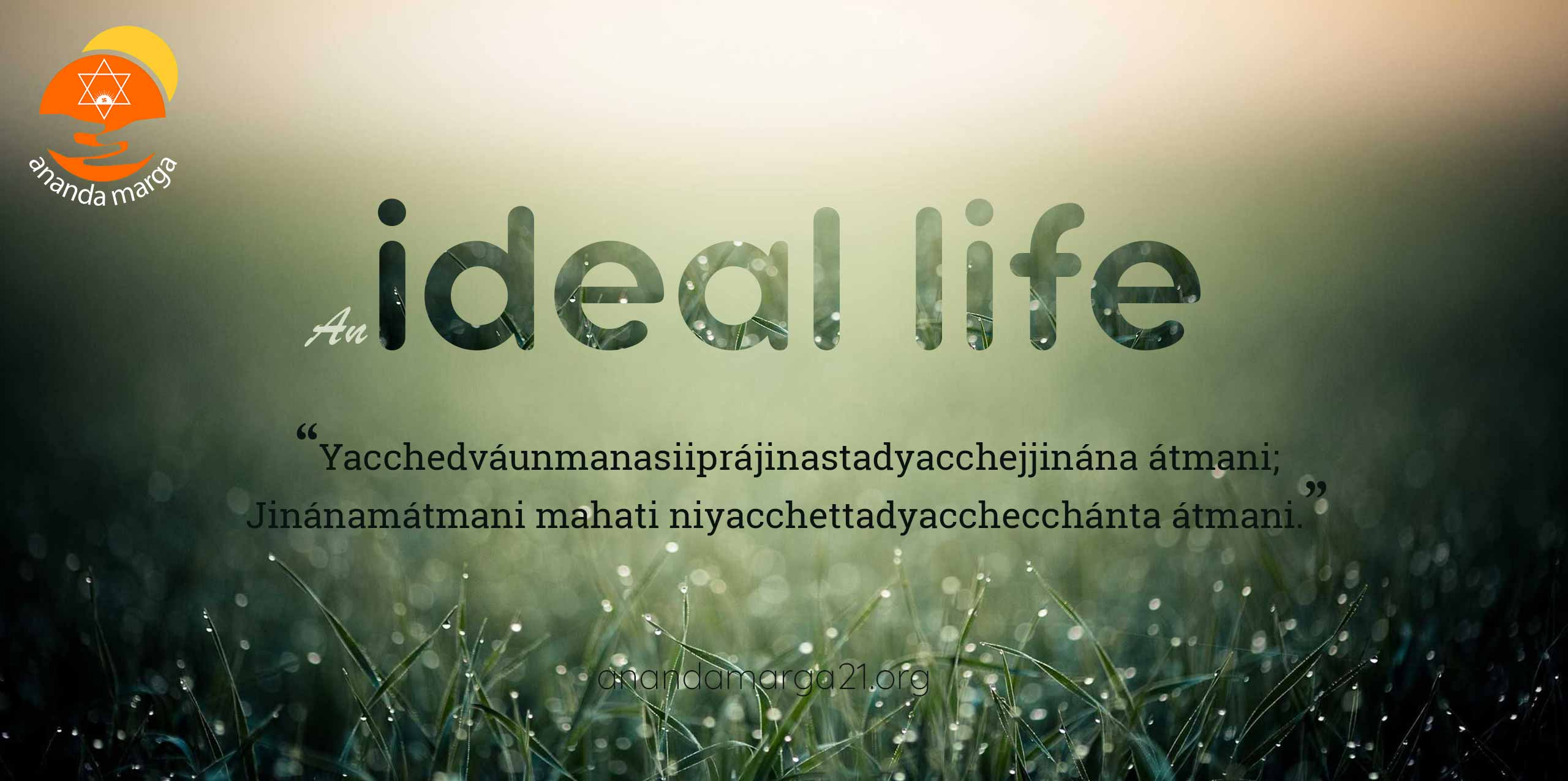 Ananda marga-An Ideal Life
