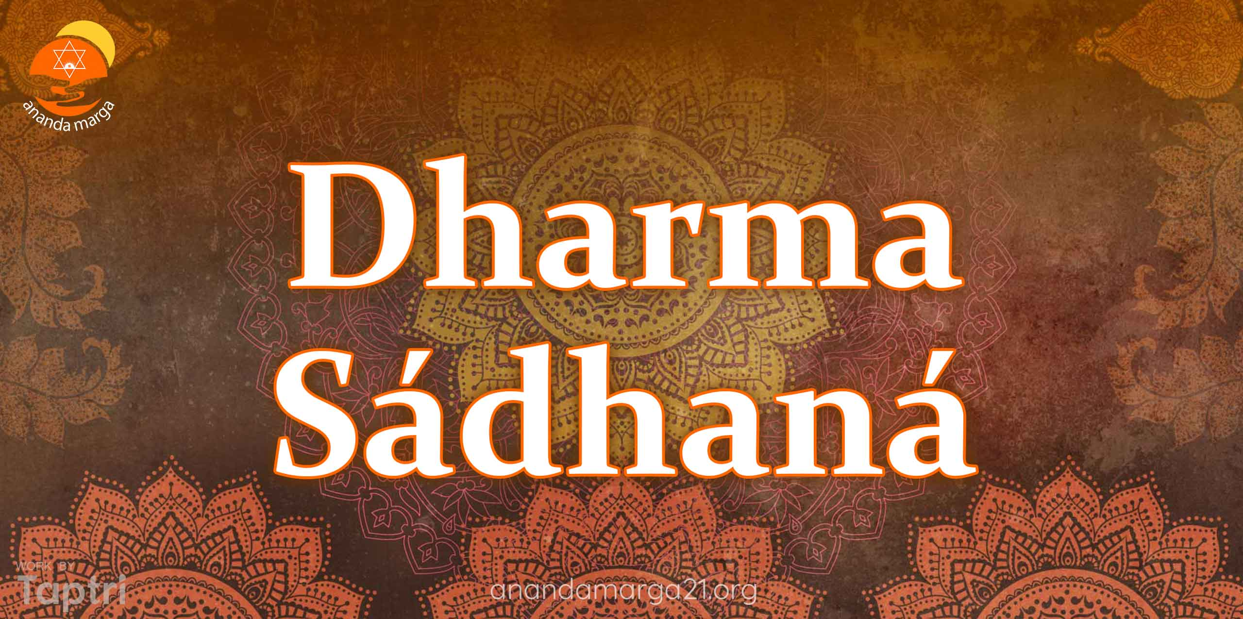 Dharama-Sadhana-Ananda-Vacanamrtam-Part-31-anandamarga