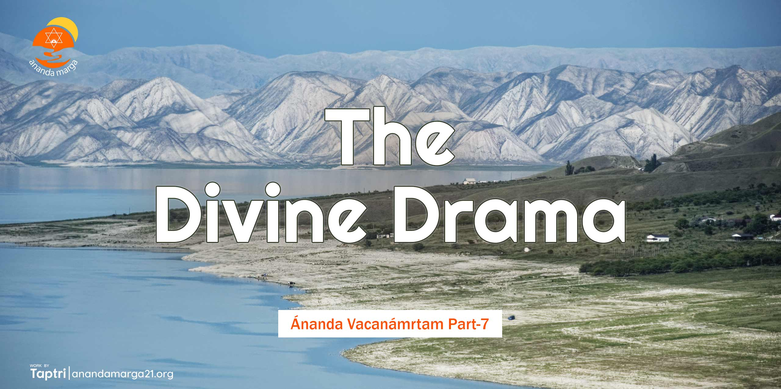 The-Divine-Drama-Ananda-Vacanamrtm-07-anandamarga