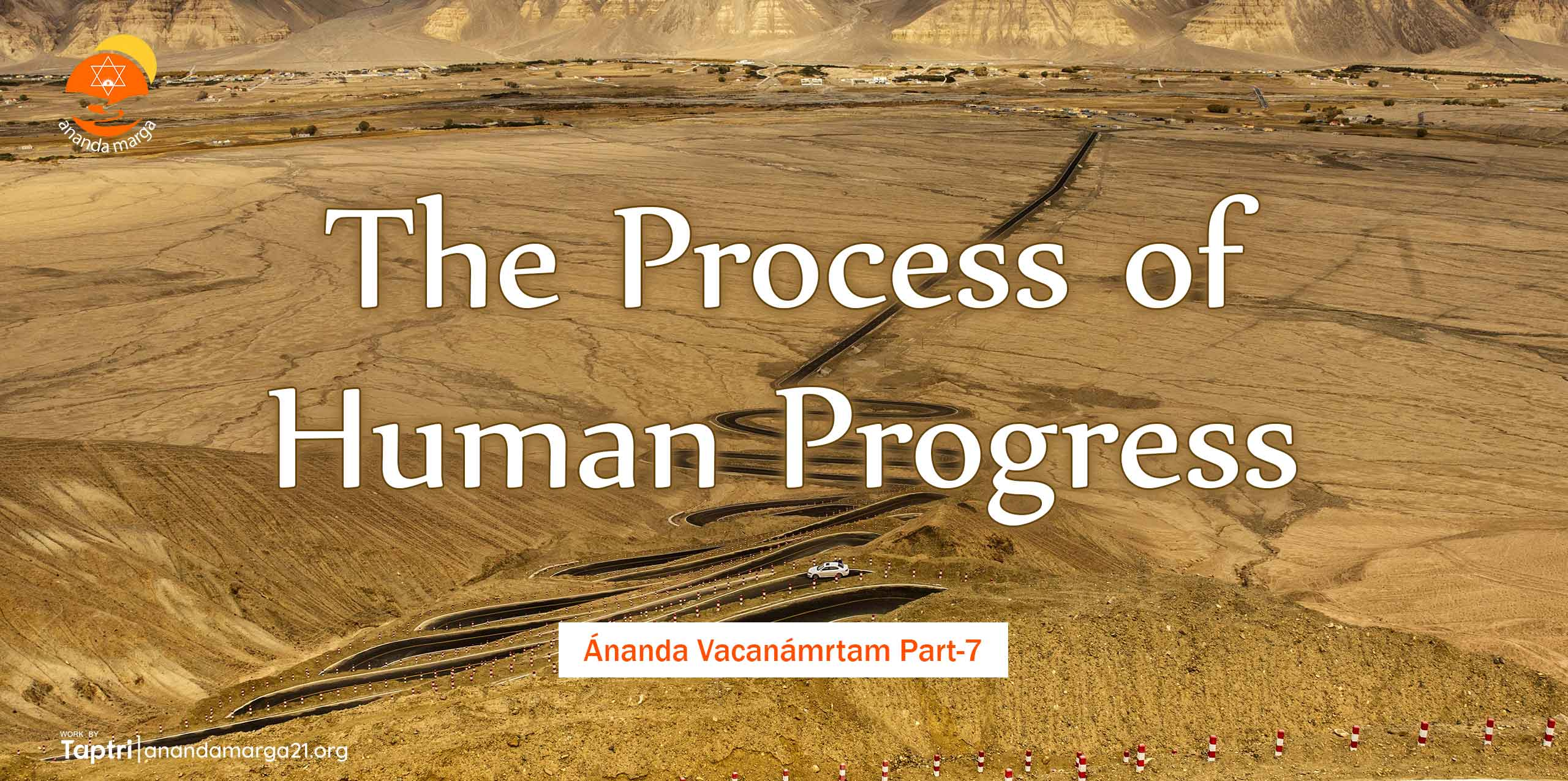 The-Process-of-Human-Progress-Marga-Ananda-Vacanamrtm-07-anandamarga