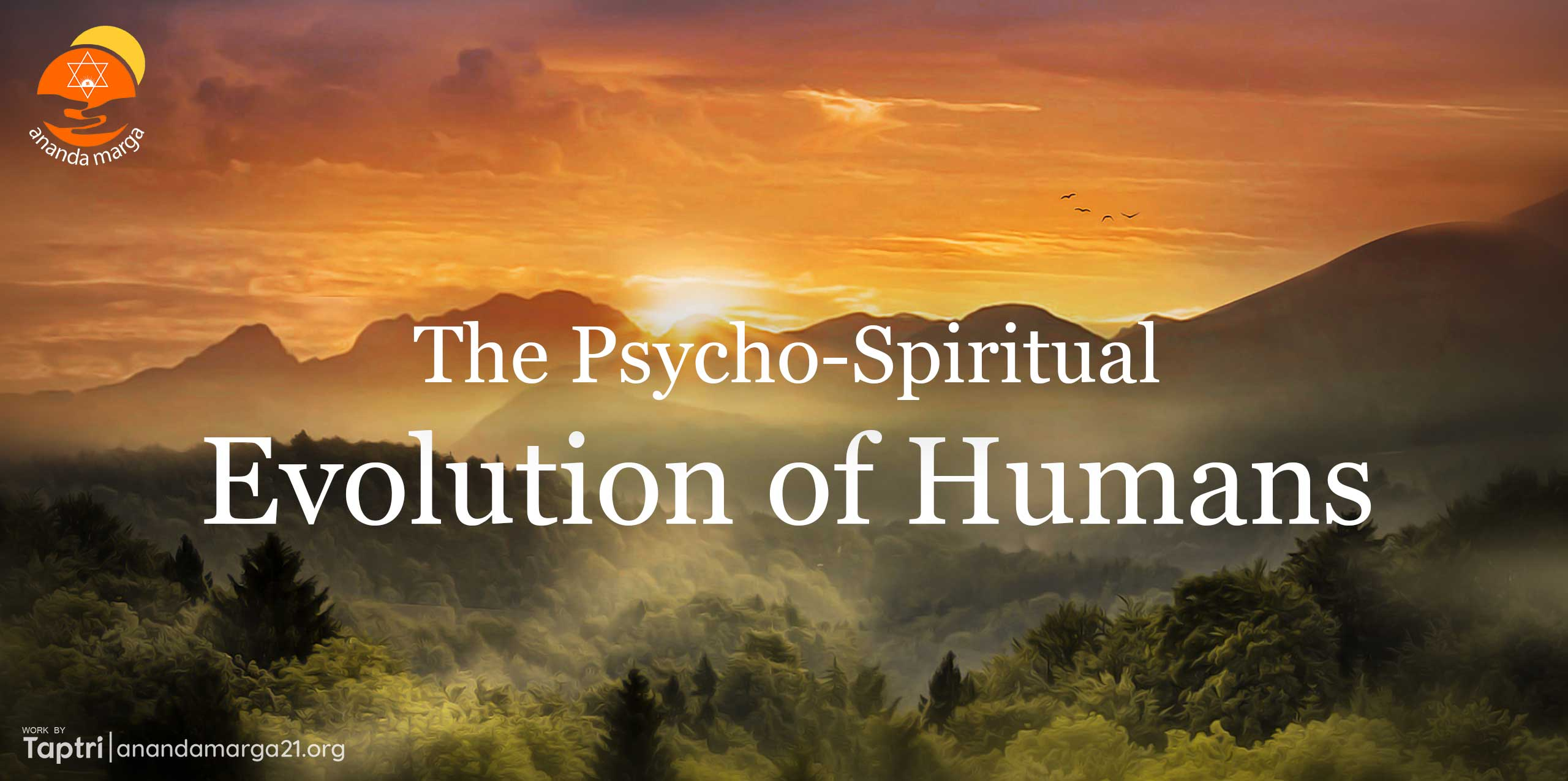 The-Psycho-Spiritual-Evolution-of-Humans-Vacanamrtm-05-anandamarga